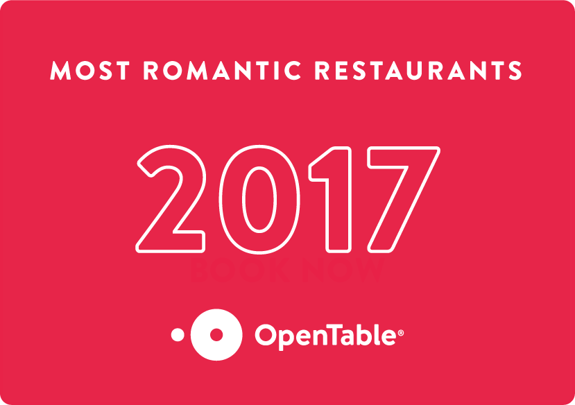 Voted 2017 Most Romantic Restaurants - OpenTable